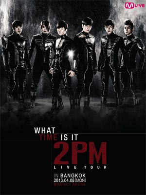 "2013 2PM LIVE TOUR in Bangkok ""What Time Is It?"""
