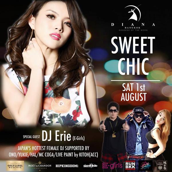 DJ Erie(Dream/E-girls)出演!『SWEET CHIC』がバンコク・DIANAで2015年8月1日開催