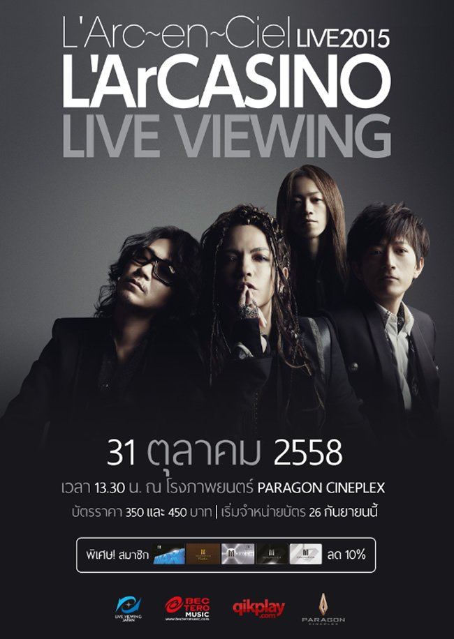 L'Arc-en-Ciel LIVE 2015 : L'ArCASINO Live Viewing in Thailand