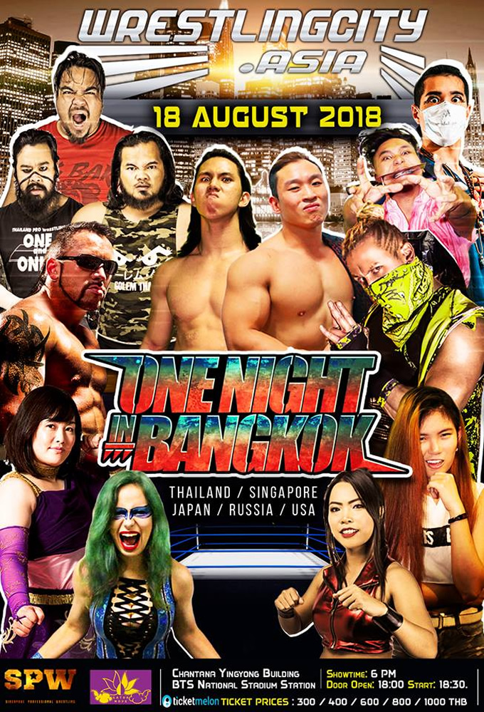 "SPW x Gatoh Move Pro Wrestling proudly presents Wrestling City Asia: ""One Night in Bangkok""!"