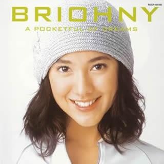 Briohny「ア・ポケットフル・オブ・ドリーム」