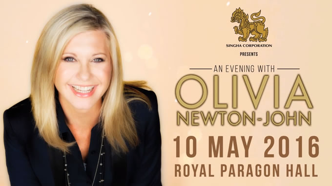 Singha Corporation presents An Evening with Olivia Newton John